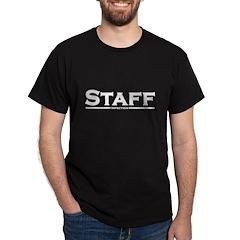 STAFF (Infection) Dark T-Shirt