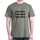 Stay Alive! T-Shirt