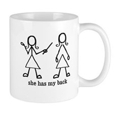 she has my back Mug