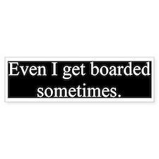 Boarded Bumper Bumper Sticker