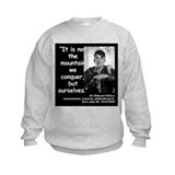 Hillary Conquer Quote 2 Sweatshirt