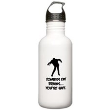 Zombies eat brains... You're safe. Water Bottle