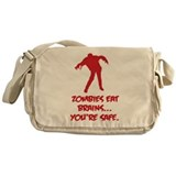 Zombies eat brains... You're safe. Messenger Bag