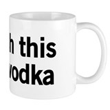 I Wish This Was Vodka Coffee Mug