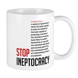 Stop Ineptocracy Coffee Mug