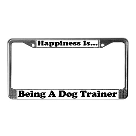 Happiness Dog Trainer wht License Plate Frame