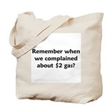Remember $2 Gas Tote Bag