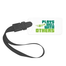 Plays Well with Others Luggage Tag