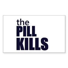 the pill kills anti abortion protest conception St