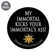 "Immortal 3.5"" Button (10 pack)"