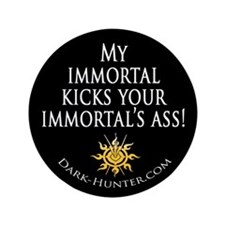 "Immortal 3.5"" Button"