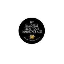 Immortal Mini Button (10 pack)