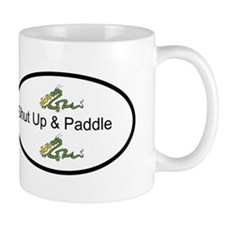 Dragon Boating Shut Up & Paddle Mug