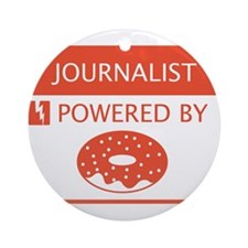 Journalist Powered by Doughnuts Ornament (Round)