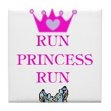 Run Princess Run Tile Coaster