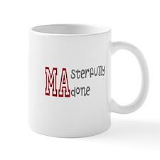 Masterfully Done Mug