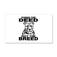 PUNISH THE DEED NOT THE BREED Car Magnet 20 x 12