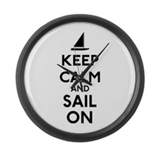 Keep Calm And Sail On Large Wall Clock