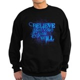 Believe you can Sweatshirt