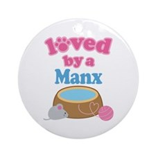 Loved By A Manx Ornament (Round)