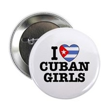 I Love Cuban Girls Button