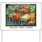 Salad Bar Exam Yard Sign