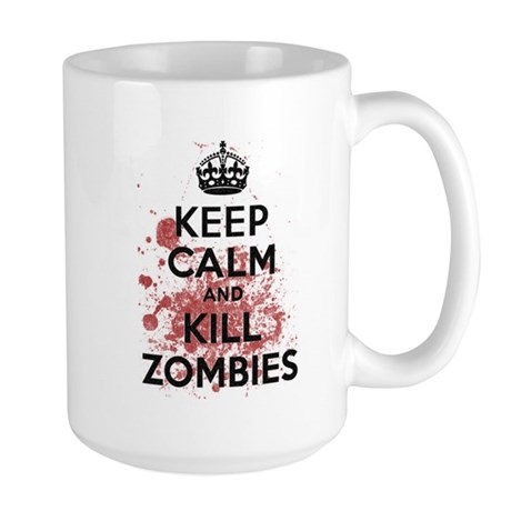 Keep Calm and Kill Zombies Large Mug