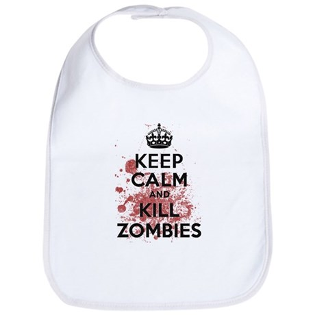 Keep Calm and Kill Zombies Bib