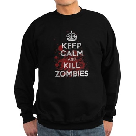 Keep Calm and Kill Zombies Dark Sweatshirt