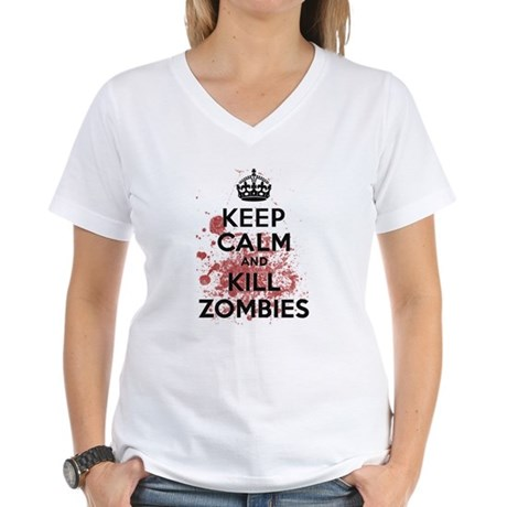 Keep Calm and Kill Zombies Womens V-Neck T-Shirt