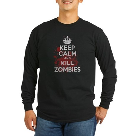 Keep Calm and Kill Zombies Long Sleeve Dark T-Shir