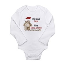 Cute Who needs santa Long Sleeve Infant Bodysuit