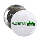"My Other Car Is A Warthog 2.25"" Button"