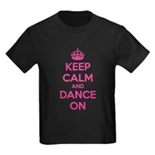 Keep calm and dance on T