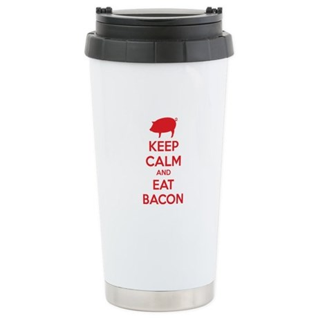 Keep calm and eat bacon Ceramic Travel Mug