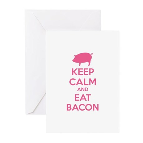 Keep calm and eat bacon Greeting Cards (Pk of 10)