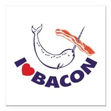 "I love bacon narwhal Square Car Magnet 3"" x 3"""