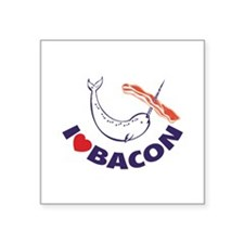 "I love bacon narwhal Square Sticker 3"" x 3"""