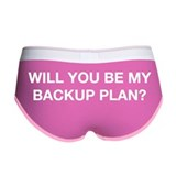 Will You Be My Backup Plan? Women's Boy Brief