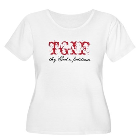 God is fictitious Women's Plus Size Scoop Neck T-S