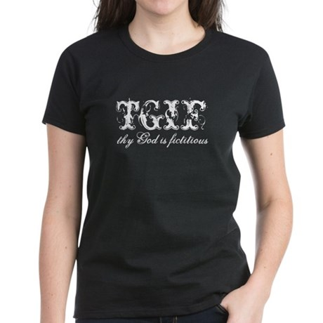 God is fictitious Women's Dark T-Shirt