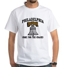 Philadelphia Come for the Crack Shirt