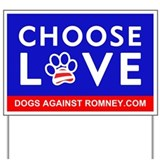 "Official DAR ""CHOOSE LOVE"" Yard Sign"