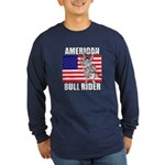 American Bull Rider Long Sleeve Dark T-Shirt