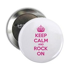 "Keep calm and rock on 2.25"" Button (100 pack)"