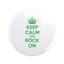 "Keep calm and rock on 3.5"" Button (100 pack)"