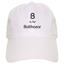 B Is For Balthazar Baseball Cap