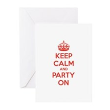 Keep calm and party on Greeting Cards (Pk of 20)