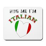 I'm Italian Mousepad