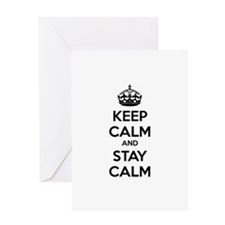 Keep calm and stay calm Greeting Card